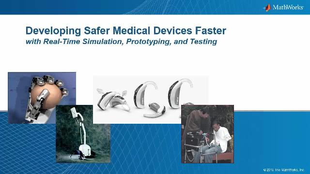 Medical Device protoyping, real-time simulation and testing with Simulink Real-Time