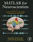 MATLAB for Neuroscientists: An Introduction to Scientific Computing in MATLAB, 2e