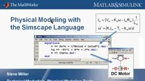 In this webinar we will cover the basics of modeling physical systems with the Simscape language. The Simscape language is a MATLAB-based, object-oriented language ideal for doing physical modeling in the Simulink environment. It enables you to creat